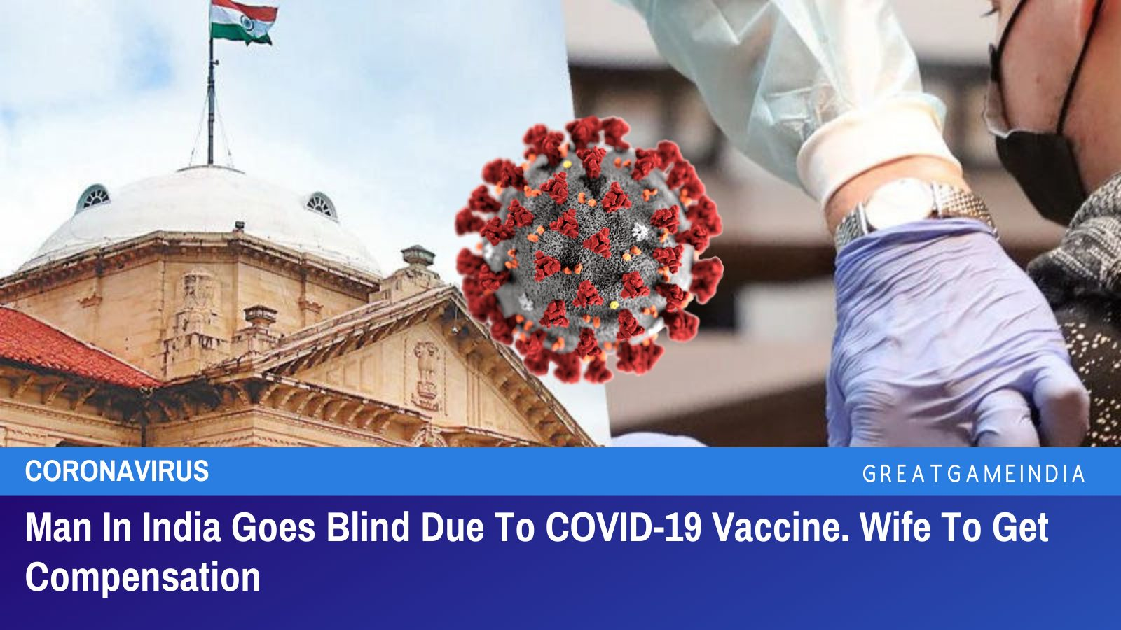 Man In India Goes Blind Due To COVID-19 Vaccine. Wife To Get Compensation