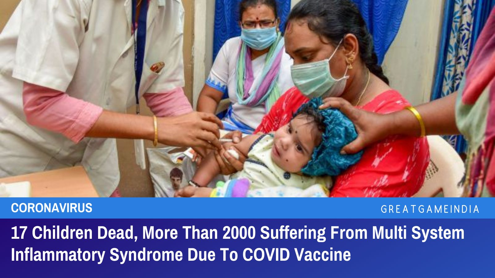 17 Children Dead, More Than 2000 Suffering From Multi System Inflammatory Syndrome Due To COVID Vaccine