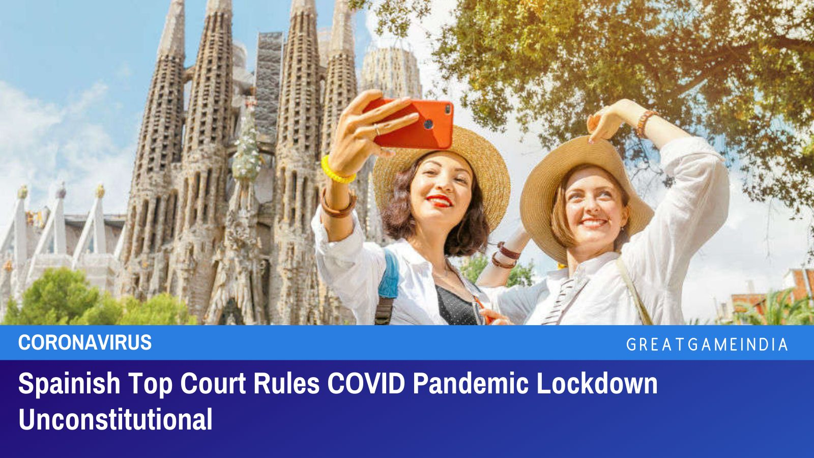Spainish Top Court Rules COVID Pandemic Lockdown Unconstitutional