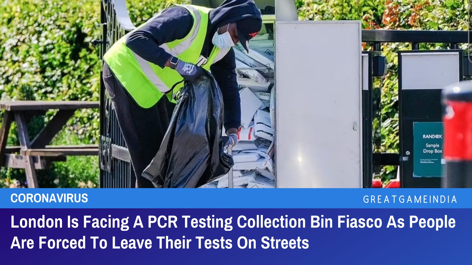 London Is Facing A PCR Testing Collection Bin Fiasco As People Are Forced To Leave Their Tests On Streets
